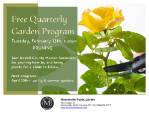 Tues, Feb 13th, 6:30pm Pruning Training at Mooresville Public Library