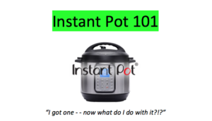 Cover photo for Instant Pot 101